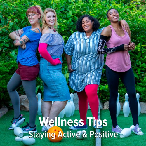 Wellness Tips: Staying Active & Positive